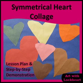 Symmetrical Heart Collage Art Activity