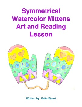 Symmetrical Watercolor Mittens Art and Reading Lesson!