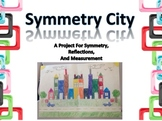 Symmetry City - A Project for Symmetry, Reflections, and M