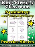 Symmetry: Draw Lines of Symmetry Practice Sheets - King Virtue's Classroom
