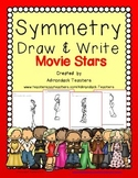 Symmetry  Draw and Write Movie Stars