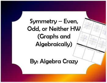 Symmetry - Even, Odd, or Neither Assignment
