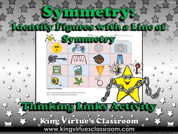 Symmetry: Identify Figures with a Line of Symmetry Thinking Links Activity #3