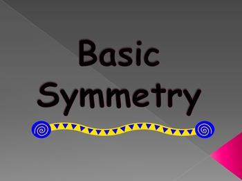 Basic Symmetry (Powerpoint)