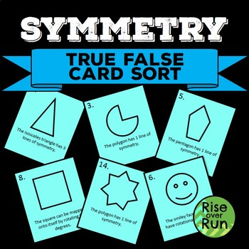 Reflection and Rotational Symmetry Practice Card Sort, True False