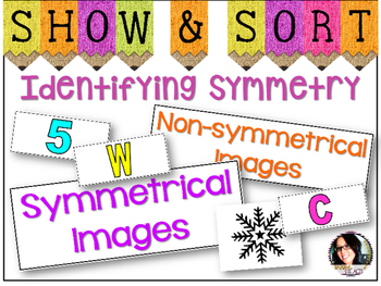 Symmetry Sorting - PERFECT FOR CENTERS! COMMON CORE ALIGNED 4.G.A.3