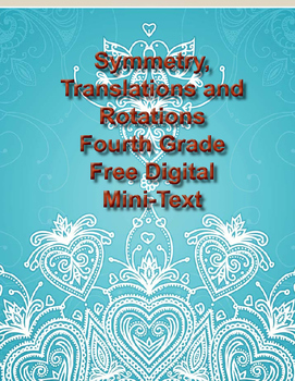 Symmetry, Translations and Rotations - 4th Grade Math Mini