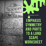 Symmetry, emphasis, and parts to a landscape worksheet