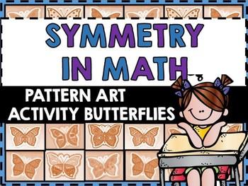 Symmetry in Math - Math Patterning in Art -Math in Art Activity-Spring Butterfly
