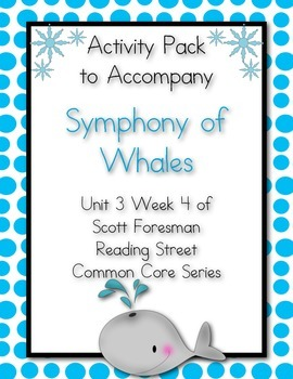 Symphony of Whales Activity Pack Scott Foresman Reading Street Common Core
