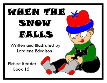 Symple Readers Book 15: When the Snow Falls Picture Reader