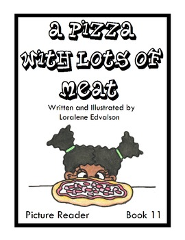 """Symple Readers Week 11: """"A Pizza with Lots of Meat"""" Picture Reader"""