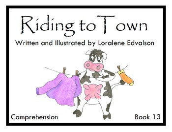 Symple Reader's Week 13: Riding to Town: Comprehension Book