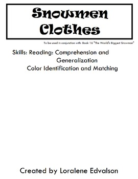 Symple Readers Week 16: Snowmen Clothes.  Color Identification and Match