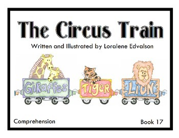 "Symple Readers Week 17: ""The Circus Train"" Comprehension Book"