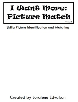 """Symple Readers Week 3: """"I Want More"""" Picture Match"""