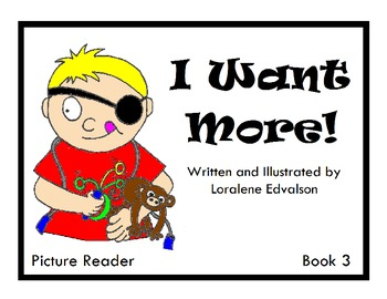"""Symple Readers Week 3:  """"I Want More"""" Picture Reader"""