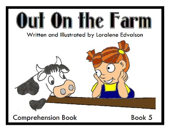 Symple Readers Week 5: Out on the Farm Comprehension Book