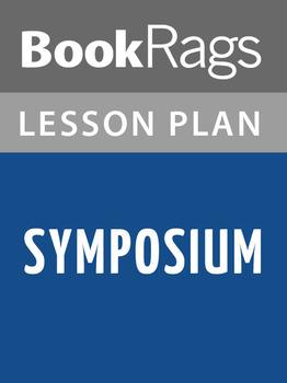 Symposium Lesson Plans