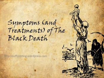 Symptoms, Treatments, Preventions of Black Death PowerPoin