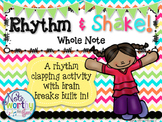 Rhythm & Shake {Rhythm Cards with Brain Breaks}: Whole Note