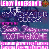 Syncopated Clock - Classical Form Movement Activity - Elem Music Spring Lesson