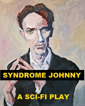 Syndrome Johnny - A Sci-Fi Play