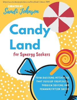Problem Solving - Candy Land by Synergy Seekers