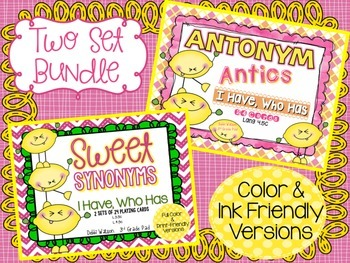 "Synonym & Antonym Bundle  ""I Have,Who Has"" Cards  BOTH Color & Print-Friendly"