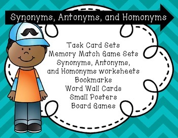 Synonym, Antonym, Homonym Task Cards, Memory Match Sets, and Game Board Sets