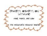 Synonym, Antonym, Homophone: Read, Match, and Color