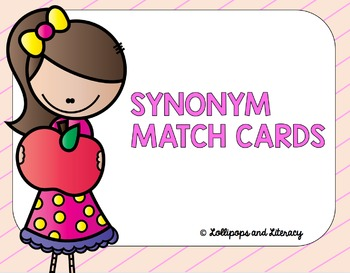Synonym & Antonym Match Card BUNDLE