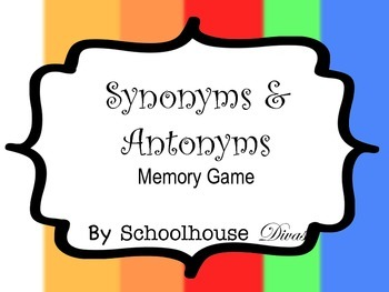 Synonym & Antonym Matching Game Cards + 3 Mini Assessments (2nd - 4th)