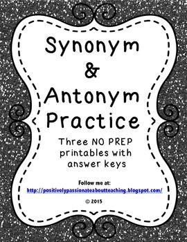 Synonym & Antonym Practice: 3 NO PREP Printables with Answer Keys