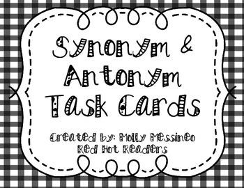 Synonym & Antonym Task Cards