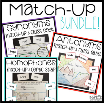 Synonym, Antonym, and Homophone Match and Literacy Activities Bundled Set!