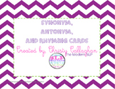 Synonym, Antonym, and Rhyme Card Set