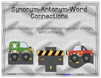 Synonym, Antonym, and word connections literacy center