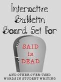SPOOKY Synonym Bulletin Board: Said is DEAD! plus overused