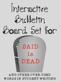 SPOOKY Synonym Bulletin Board: Said is DEAD! plus overused