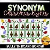 Synonym Christmas Lights- Bulletin Board Border