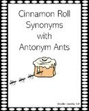 Synonym Cinnamon Rolls with Antonym Ants