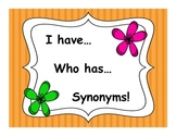 Synonym Game- I have, Who has