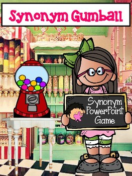Synonym Gumball ~ Interactive PowerPoint Game