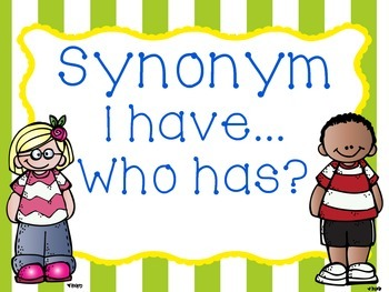 "Synonym ""I have....Who has?"""