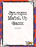 Center Activity - Synonym Matching Games - GREAT WAY TO BU