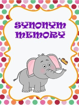 Memory - Synonyms Game (Literacy Center Idea/Activity)