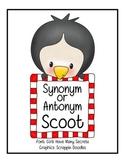Synonym OR Antonym Scoot