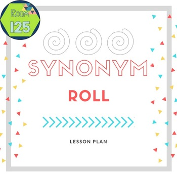 Synonym Roll Lesson Plan By Room 40 Teachers Pay Teachers Adorable Synonym For Pattern