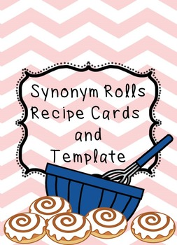 Synonym Roll Template and Recipe Cards by The Texan Teacher | TpT